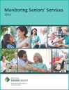Monitoring Seniors' Services 2016